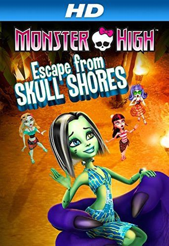Monster High: Escape from Skull Shores Poster