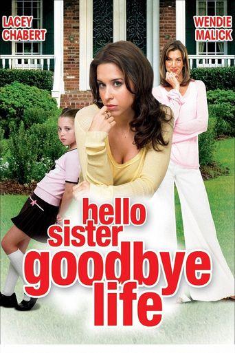 Watch Hello Sister, Goodbye Life