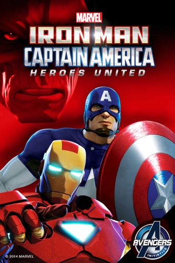 Iron Man and Captain America: Heroes United Poster
