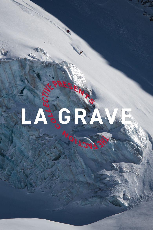 The Faction Collective Presents: La Grave Poster