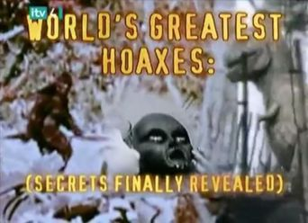 The World's Greatest Hoaxes: Secrets Finally Revealed Poster