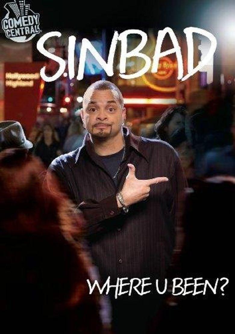 Sinbad: Where U Been? Poster