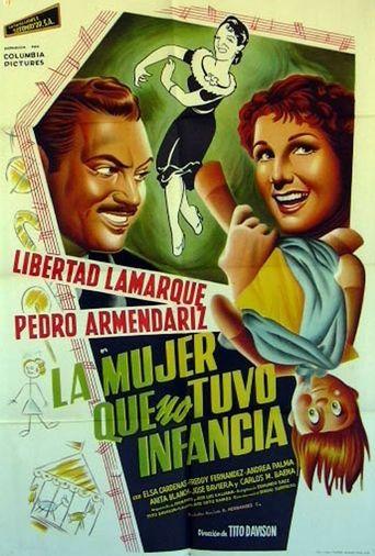 La mujer que no tuvo infancia Poster