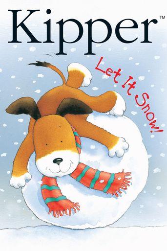 Kipper: Let It Snow Poster