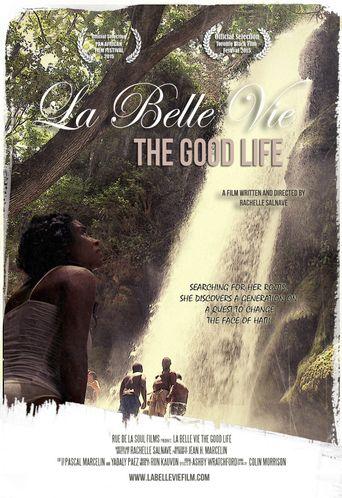 La Belle Vie: The Good Life Poster