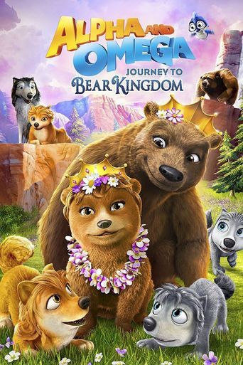 Alpha & Omega: Journey to Bear Kingdom Poster