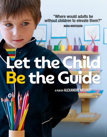 Let the child be the guide Poster