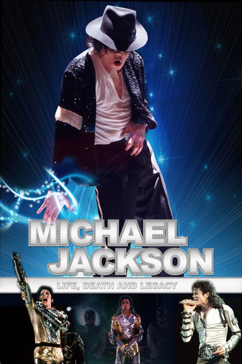 Michael Jackson: Life, Death and Legacy Poster