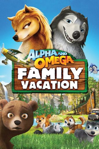 Alpha and Omega: Family Vacation Poster
