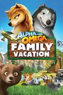Watch Alpha and Omega 5: Family Vacation