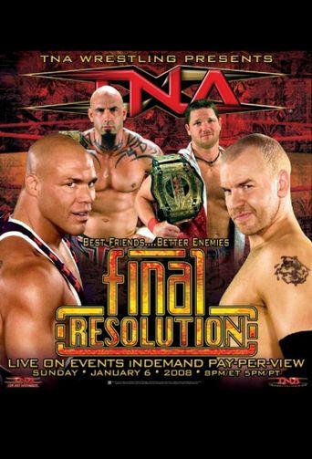 TNA Final Resolution January 2008 Poster