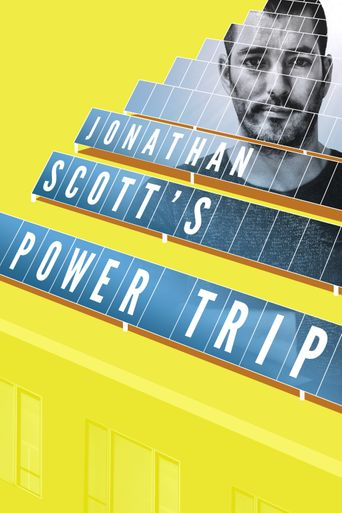 Jonathan Scott's Power Trip Poster