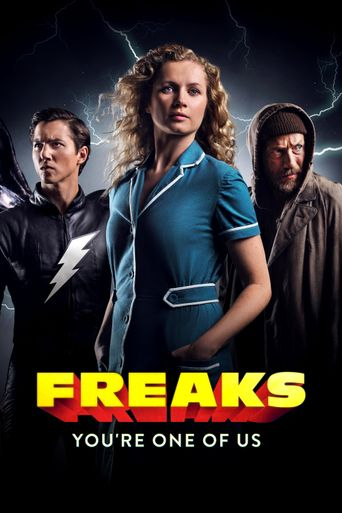 Freaks – You're One of Us Poster
