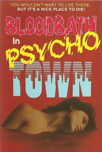 Bloodbath in Psycho Town Poster