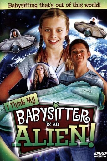 I Think My Babysitter's an Alien Poster