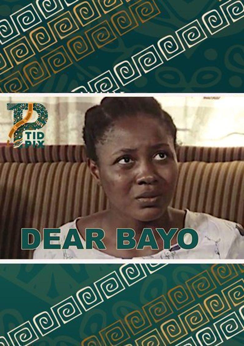 Dear Bayo Poster