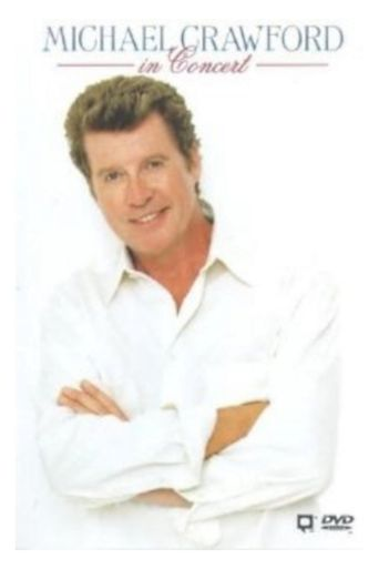 Michael Crawford in Concert Poster