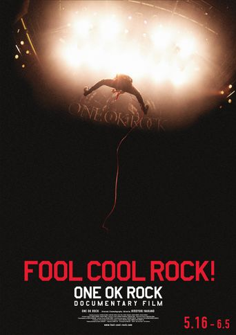 FOOL COOL ROCK! ONE OK ROCK DOCUMENTARY FILM Poster