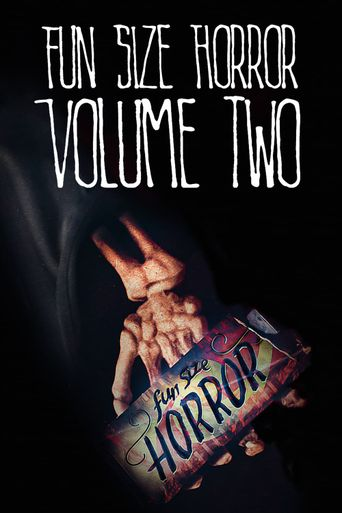 Fun Size Horror: Volume Two Poster