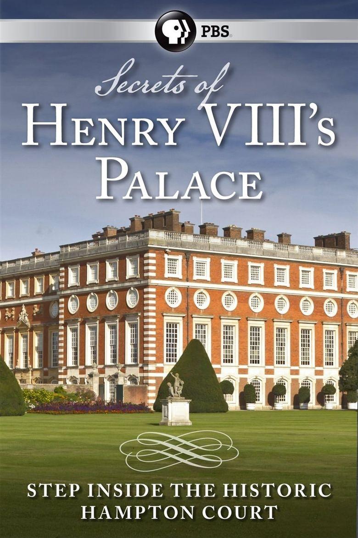 Secrets of Henry VIII's Palace: Hampton Court Poster
