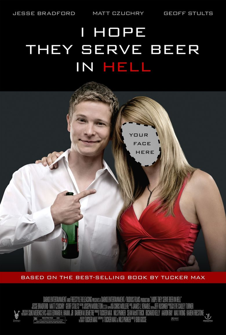 I Hope They Serve Beer in Hell Poster