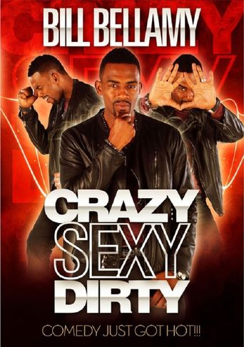 Bill Bellamy: Crazy Sexy Dirty Poster