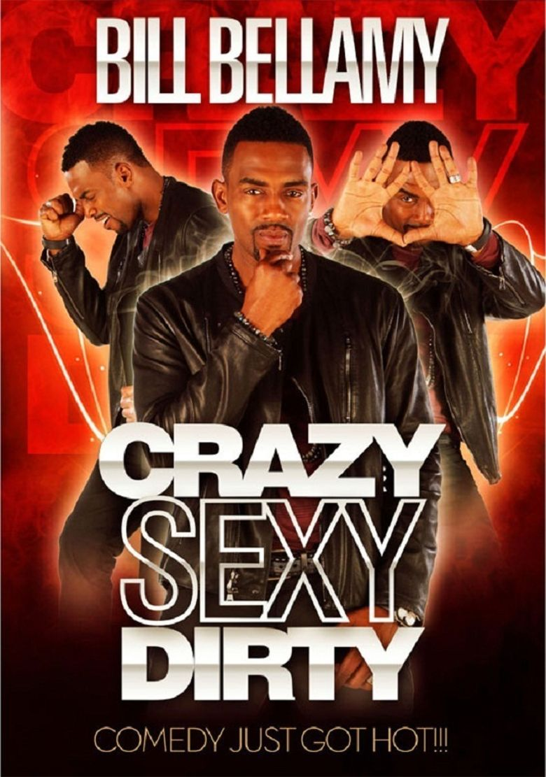 Bill Bellamy: Crazy Sexy Dirty Poster