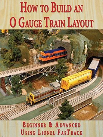 How to Build an O Gauge Train Layout Beginner & Advanced: Using Lionel FasTrack Poster