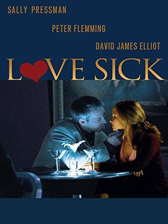 Love Sick: Secrets of a Sex Addict Poster