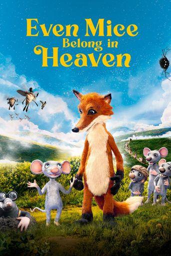 Even Mice Belong in Heaven Poster