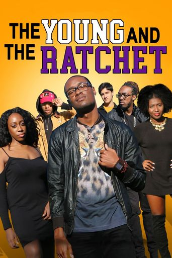 The Young and the Ratchet Poster