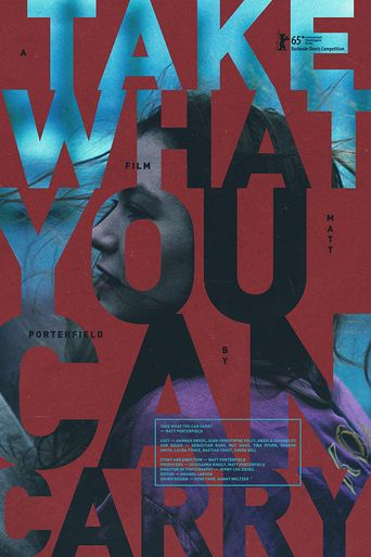 Take What You Can Carry Poster