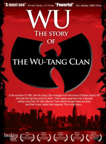 Wu: The Story of the Wu-Tang Clan Poster