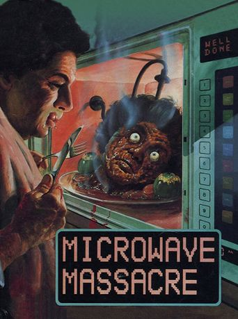 Microwave Massacre Poster