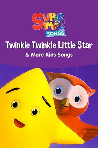 Twinkle Twinkle Little Star & More Kids Songs: Super Simple Songs Poster
