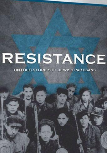 Resistance: Untold Stories of Jewish Partisans Poster