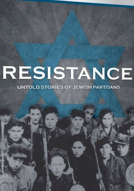 Watch Resistance: Untold Stories of Jewish Partisans