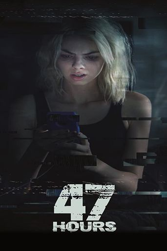 47 Hours to Live Poster