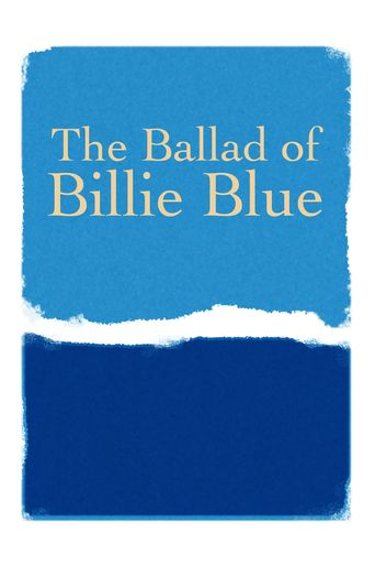 The Ballad of Billie Blue Poster