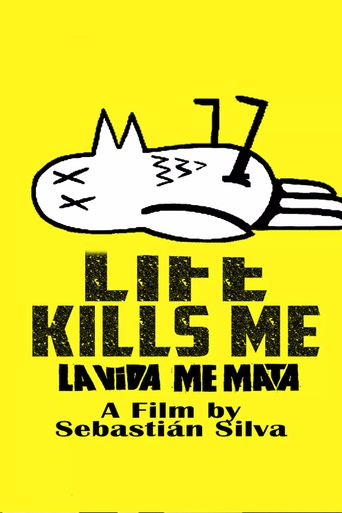 Life Kills Me Poster