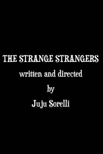 The Strange Strangers Poster