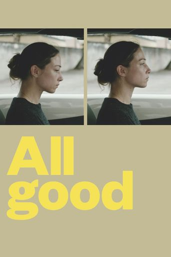 All Good Poster
