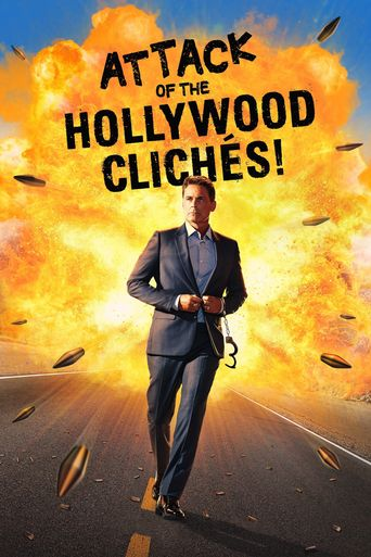 Attack of the Hollywood Clichés! Poster