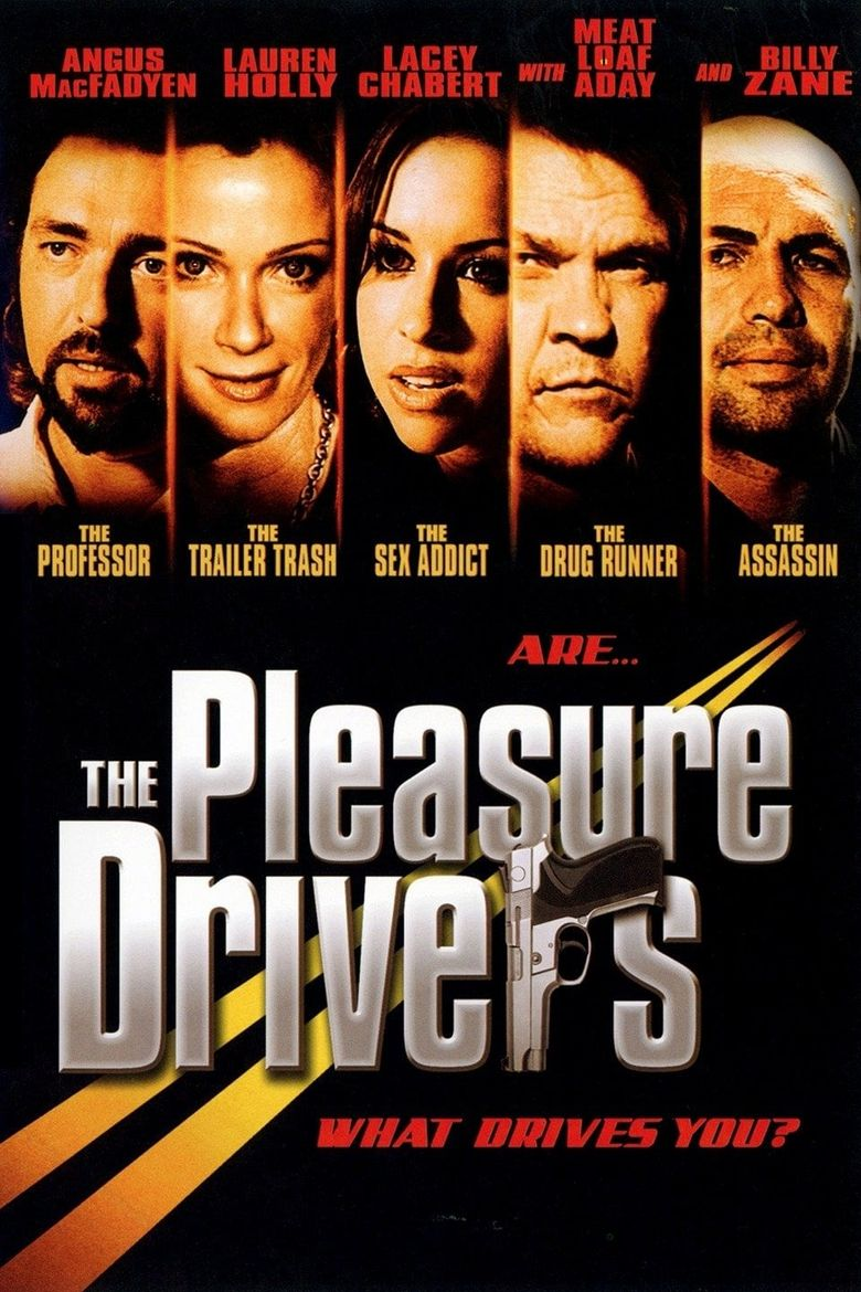 The Pleasure Drivers Poster