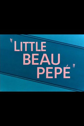 Little Beau Pepé Poster
