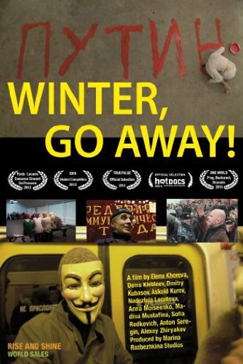 Winter, Go Away! Poster