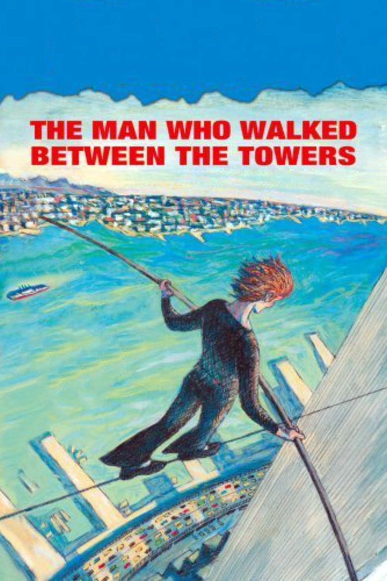 The Man Who Walked Between the Towers Poster