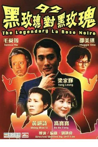 92 Legendary La Rose Noire Poster
