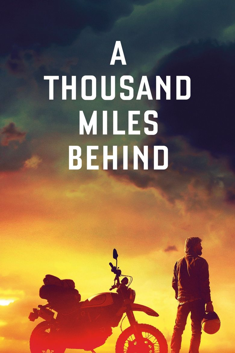 A Thousand Miles Behind Poster