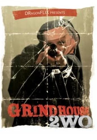 GrindHouse 2wo Poster